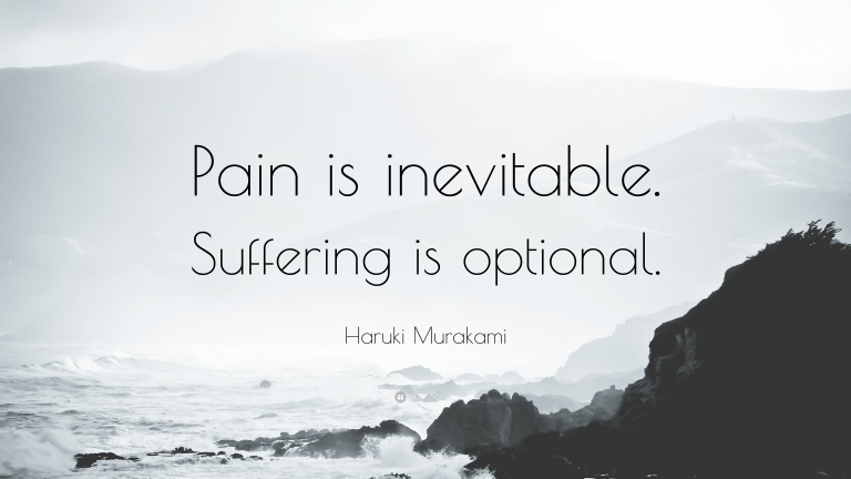 Pain is inevitable. Without pain a person cannot realise his own potential. Apart from that, if you are always happy in your life, will that be interesting ? That becomes a pain. :D You cannot avoid pain. But, you decide about the suffering. :) ~ Scintillations